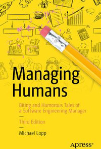 Managing Humans, 3rd Edition
