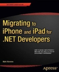 Migrating to iPhone and iPad for .NET Developers Free Ebook