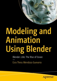 Modeling and Animation Using Blender