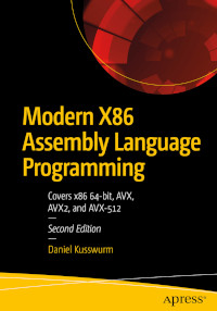 Modern X86 Assembly Language Programming, 2nd Edition