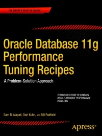 Oracle Database 11g Performance Tuning Recipes Free Ebook