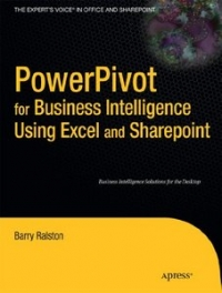 PowerPivot for Business Intelligence Using Excel and SharePoint