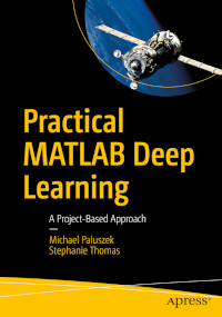 Practical MATLAB Deep Learning