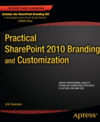 Practical SharePoint 2010 Branding and Customization Free Ebook