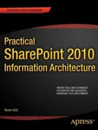Practical SharePoint 2010 Information Architecture Free Ebook