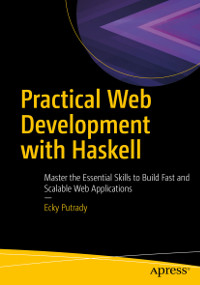 Practical Web Development with Haskell