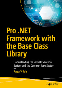 Pro .NET Framework with the Base Class Library