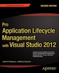 Pro Application Lifecycle Management with Visual Studio 2012, 2nd Edition Free Ebook