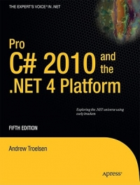 Pro C# 2010 and the .NET 4 Platform, 5th Edition