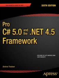 Pro C# 5.0 and the .NET 4.5 Framework, 6th Edition Free Ebook