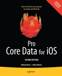 Pro Core Data for iOS, 2nd Edition