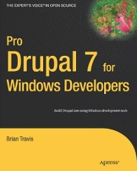 Pro Drupal 7 for Windows Developers Free Ebook