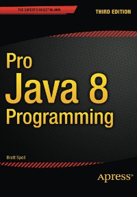 Pro Java 8 Programming, 3rd Edition