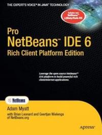 Pro Netbeans IDE 6 Rich Client Platform Edition Free Ebook