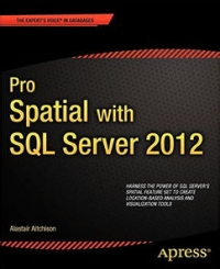 Pro Spatial with SQL Server 2012