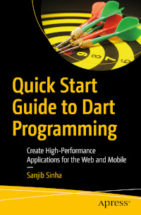 Quick Start Guide to Dart Programming