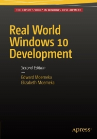 Real World Windows 10 Development, 2nd Edition