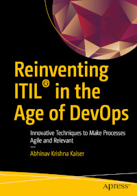 Reinventing ITIL in the Age of DevOps