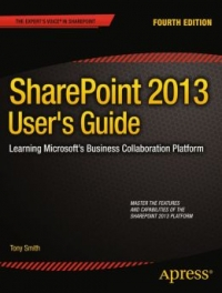 SharePoint 2013 User's Guide, 4th Edition