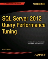 SQL Server 2012 Query Performance Tuning, 3rd Edition