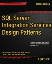SQL Server Integration Services Design Patterns, 2nd Edition