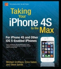 Taking Your iPhone 4S to the Max Free Ebook