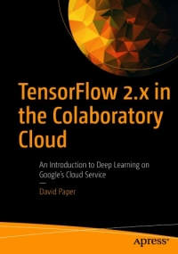 TensorFlow 2.x in the Colaboratory Cloud