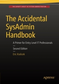 The Accidental SysAdmin Handbook, 2nd Edition