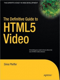 The Definitive Guide to HTML5 Video Free Ebook