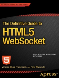 The Definitive Guide to HTML5 WebSocket Free Ebook