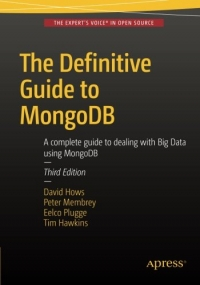 The Definitive Guide to MongoDB, 3rd Edition