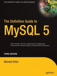 The Definitive Guide to MySQL 5, 3rd Edition Free Ebook