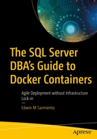 The SQL Server DBA's Guide to Docker Containers