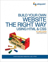 Build Your Own Website The Right Way Using HTML &amp CSS, 3rd Edition Free Ebook