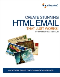 Create Stunning HTML Email That Just Works
