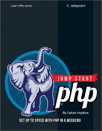 download Jump Start PHP Get up to speed with PHP in a weekend online books