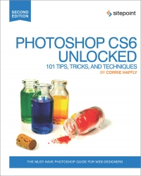 Photoshop CS6 Unlocked, 2nd Edition Free Ebook