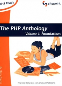 The PHP Anthology, Volume 1