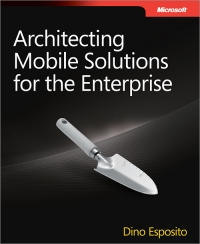 Architecting Mobile Solutions for the Enterprise Free Ebook