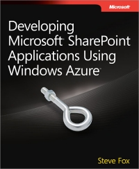 Developing Microsoft SharePoint Applications Using Windows Azure Free Ebook