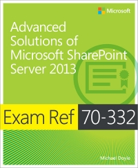 Exam Ref 70-332: Advanced Solutions of Microsoft SharePoint Server 2013 Free Ebook