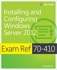 Exam Ref 70-410: Installing and Configuring Windows Server 2012 Free Ebook