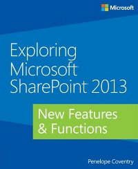 Exploring Microsoft SharePoint 2013 Free Ebook