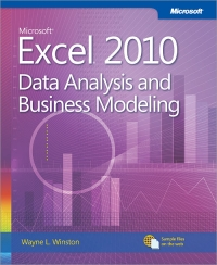 Microsoft Excel 2010: Data Analysis and Business Modeling, 3rd Edition Free Ebook