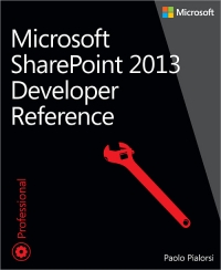 Microsoft SharePoint 2013 Developer Reference
