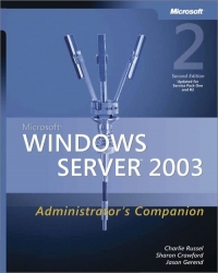 Microsoft Windows Server 2003 Administrators Companion, 2nd Edition