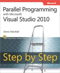 Parallel Programming with Microsoft Visual Studio 2010 Step by Step Free Ebook