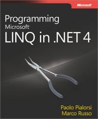 Programming Microsoft LINQ in Microsoft .NET Framework 4 Free Ebook