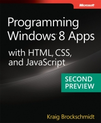 Programming Windows 8 Apps with HTML, CSS, and JavaScript, 2nd Preview Free Ebook