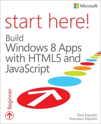 Start Here! Build Windows 8 Apps with HTML5 and JavaScript Free Ebook